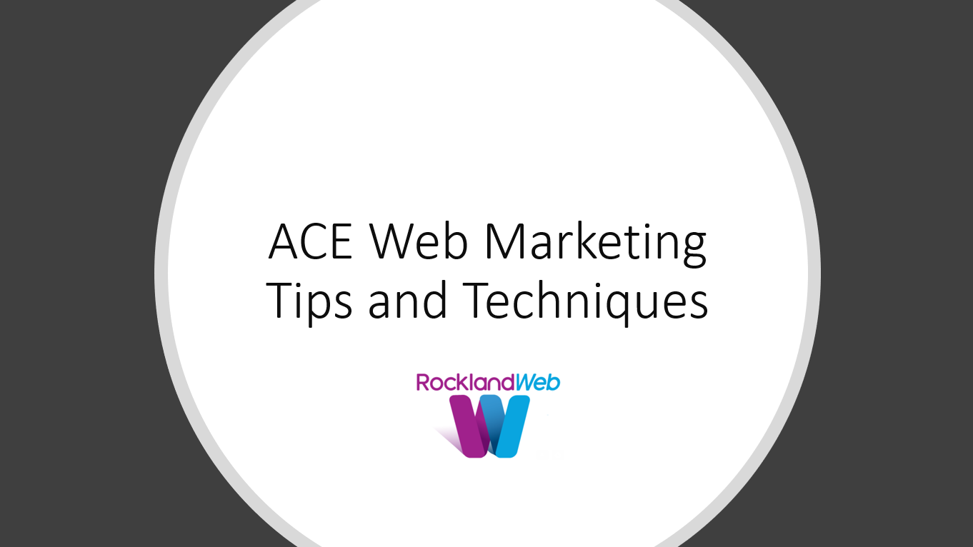 NEW! ACE Web Marketing Presentation for 2019